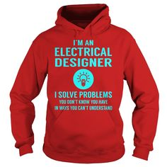 Electrical Designer I Solve Problem Job Title Shirts #gift #ideas #Popular #Everything #Videos #Shop #Animals #pets #Architecture #Art #Cars #motorcycles #Celebrities #DIY #crafts #Design #Education #Entertainment #Food #drink #Gardening #Geek #Hair #beauty #Health #fitness #History #Holidays #events #Home decor #Humor #Illustrations #posters #Kids #parenting #Men #Outdoors #Photography #Products #Quotes #Science #nature #Sports #Tattoos #Technology #Travel #Weddings #Women