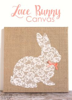 Easter Bunny Craft - Lace Bunny Canvas