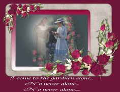 I am never alone.....Partly made by me.