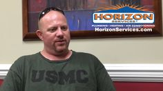 Veteran, Jeff, explains why he turns to Horizon Services when he has issues with his plumbing.