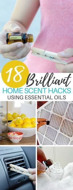 These 18 Home Scent Hacks Are Perfect For Freshening up the Smell of Your Home! Best part is, these are essential oil DIYs so they are natural and non toxic! #essentialoils #diy #homeimprovement
