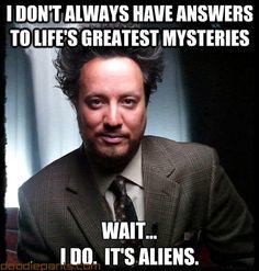 Image result for Ancient aliens deportation humor