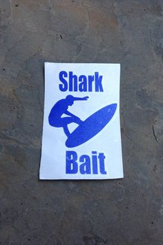 Shark Bait Vinyl Decal. Car Decal Window Decal Laptop by DSKDecals