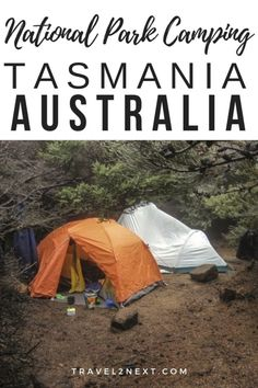 Camping Tasmania National Parks brings you that much closer to amazing views and nature in the raw. Here are our top six National Parks to put on your Tasmania camping list. #tasmania #australia #nationalpark #camping