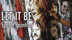BEATLES - LET IT BE Speed PAINTING - Time Lapse Art By Stephen Quick