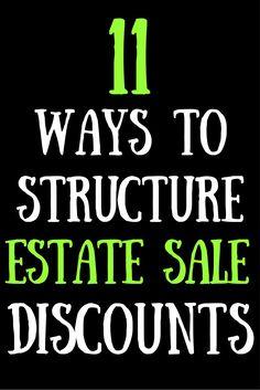 11 Ways to Structure Estate Sale Discounts