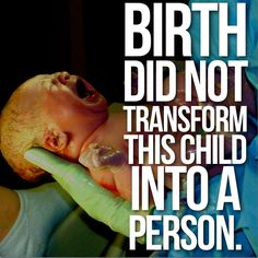Birth did not transform this child into a person. End abortion Life Is Beautiful, Love Life, Pro Life Quotes, True Quotes, I Choose Life, Respect Life, Life Is Precious, Life Is A Gift, Precious Children