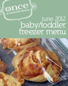 Baby Toddler Food mo) June 2012 Menu from Once a Month Mom oamc Freezer Cooking, Freezer Meals, Freezer Recipes, Baby Food Recipes, Healthy Recipes, Toddler Recipes, Yummy Recipes, Good Food, Yummy Food