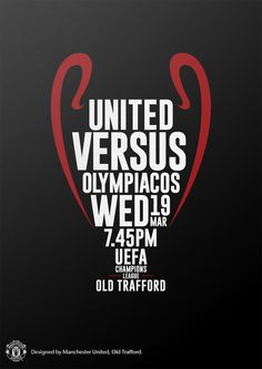 Match poster. Manchester United vs Olympiacos, 19 March 2014. Designed by…
