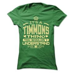 IT IS TIMMONS THING AWESOME SHIRT #name #TIMMONS #gift #ideas #Popular #Everything #Videos #Shop #Animals #pets #Architecture #Art #Cars #motorcycles #Celebrities #DIY #crafts #Design #Education #Entertainment #Food #drink #Gardening #Geek #Hair #beauty #Health #fitness #History #Holidays #events #Home decor #Humor #Illustrations #posters #Kids #parenting #Men #Outdoors #Photography #Products #Quotes #Science #nature #Sports #Tattoos #Technology #Travel #Weddings #Women