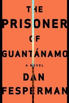 The Prisoner Of Guantanamo – Designer: John Gall; Art_director: Carol Devine Carson