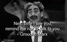 """americana-plus:  On this day, August 18 in 1977, Julius """"Groucho"""" Marx, leader of the Marx Brothers comedy troupe, died at the age of 87."""
