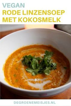 Low-Budget-Rezept: Rote Linsensuppe mit Kokosmilch - The Green Girls - Veggie Recipes, Baby Food Recipes, Soup Recipes, Vegetarian Recipes, Cooking Recipes, Healthy Recipes, Healthy Foods, Xmas Recipes, Tasty Meals