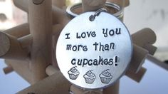 I love you more than cupcakes Handstamped by HoneysuckleRoad, $14.00