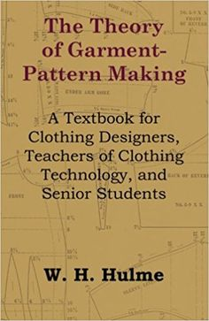 The theory of garment pattern making