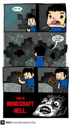 Minecraft Hell. All diamonds and a wooden pickaxe.