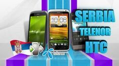 UNLOCK GARANTEED SERBIA TELENOR HTC