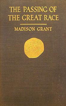 The Passing of the Great Race (1916) by Madison Grant