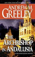The Archbishop in Andalusia by Andrew M. Greeley - FictionDB