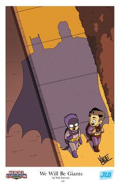 """We Will Be Giants"" by Yale Stewart -- HeroesCon: Charlotte, NC (May 6, 2013) #batman #superman #superheroes"