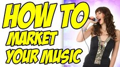 Music Promotion - How To Market Music (Promote Your Song - Sell ... Music Promotion - How To