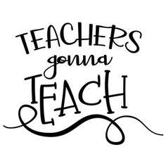 get schooled - teachers School Fun, School Teacher, Back To School, Teacher Appreciation Gifts, Teacher Gifts, Design Projects, Craft Projects, Craft Ideas, Silhouette America