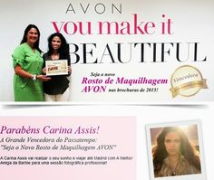 Tudo sobre Avon: Já conhecem a vencedora?