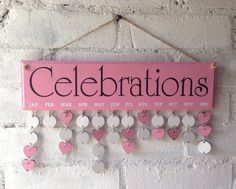 Pink home decor, Celebrations wooden board, organiser complete with 30 disks. Birthdays, anniversaries, dates, diary by AceSentimentalGifts on Etsy https://www.etsy.com/uk/listing/277050788/pink-home-decor-celebrations-wooden