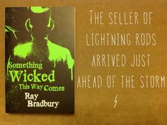 First line from Something Wicked This Way Comes.