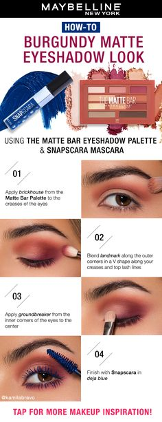 Burgundy Matte Eyeshadow How-To Up your makeup game with this pretty spring look! Sweep on a few shades from the Maybelline Matte Bar Eyeshadow Palette and finish with a pop of color on lashes using the Snapscara Mascara! A hint of blue with this burgundy How To Use Eyeshadow, Eyeshadow Tips, Shimmer Eyeshadow, Brown Eyeshadow, Eye Makeup Tips, Eyeshadow Brushes, Makeup Blog, Eyeshadow Looks, Makeup Ideas