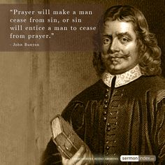 Prayer Will make A Man cease from sin, Boston will entice a man to cease from prayer. Religious Quotes, Spiritual Quotes, Wisdom Quotes, Bible Quotes, Bible Verses, Positive Quotes, Scriptures, Christian Life, Christian Quotes