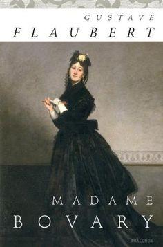 Madame Bovary von Gustave Flaubert - auf meiner Leseliste...