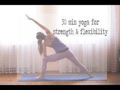 30 Min Yoga for Strength and Flexibility — YOGABYCANDACE