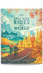Epic Bike Rides of the World - Awesome book with amazing cycle routes!