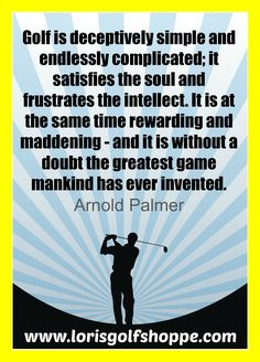 Golf thought of the day by Arnold Palmer #lorisgolfshoppe #golf #golfsayings