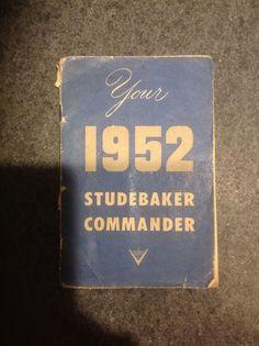 1952 Original Studebaker Commander Owners Guide  | eBay