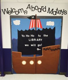 Pirate Ship - Library Doors Welcome Aboard Mateys