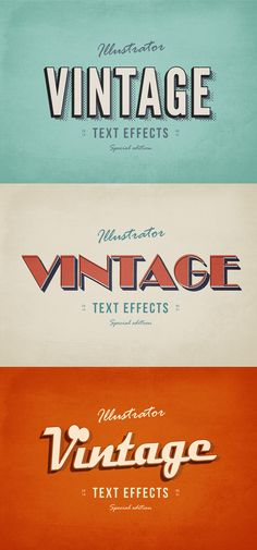 "an original Free Illustrator Vintage Text Effects Set. This freebie consists of 3 illustrator text effects that were created from the inspiration of retro text style. They were brought in Illustrator AI format in CS4 Minimum Illustrator Version. This text effects set is the perfect tool for you to add some vintage flair to any plain text or vector shape. Double-click the top ""ADD TEXT HERE"" smart-object layer, type in the text or paste the shape, save the changes and it's done…"