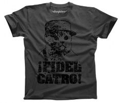 I don't even like cats, but this is just too good to pass up. fidel catro