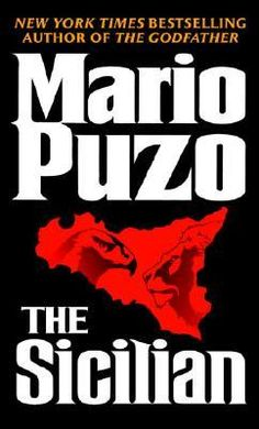 """The Sicilian - Mario Puzo:  """"A man`s first duty is to keep himself alive.Then comes what everyone calls honor."""""""