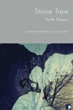 Stone Tree  by Gyrðir Elíasson  (2008)