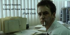 In Fight Club. David Fincher, The Architect Movie, Losing Hope Quotes, Fight Club 1999, Superman Movies, Quitting Your Job, Losing Everything, College Humor, Bad Mood