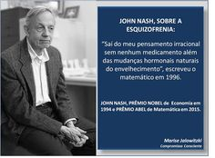 COMPROMISSO CONSCIENTE: John Nash largou a esquizofrenia na década de 80. ...