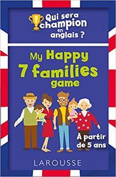 Amazon.fr - Qui sera le champion en anglais ? My Happy 7 families game - Céline LECLERC - Livres