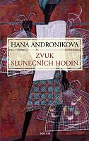 Hana's best known novel, Zvuk slunečních hodin – The Sound of the Sundial – is in part about Zlín and the shoe-making industry. In fact, the family that figures most prominently in the book does go off to India to work for Baťa – for the shoe company – in Calcutta.