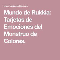 Mundo de Rukkia: Tarjetas de Emociones del Monstruo de Colores.