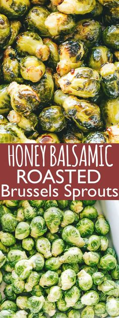 Oven Roasted Brussels Sprouts with Honey Balsamic Glaze - Roasted, crispy and delicious brussels sprouts coated with an amazing honey balsamic glaze! This easy to make Oven Roasted Brussels Sprouts Recipe is the perfect side dish that belongs on yo Baked Brussel Sprouts, Roasted Sprouts, Honey Balsamic Brussel Sprouts, Brussle Sprouts, Veggie Dishes, Vegetable Recipes, Food Dishes, Veggie Recipes Sides, Honey Balsamic Glaze