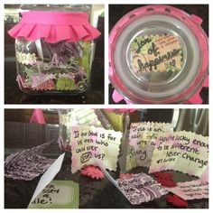 Jar of Happiness-sweet 16 idea, fill with 16 quotes or sayings sure to make anyone smile :)