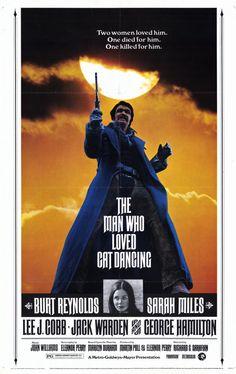 The Man Who Loved Cat Dancing (1973) D: Richard Sarafin. Burt Reynolds, Sarah Miles, Lee J. Cobb, Jack Warden,  George Hamilton, Bo Hopkins, Tony Shalhoub. 2/12/13