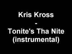 Kris Kross - Tonite's Tha Nite (instrumental) (+playlist)